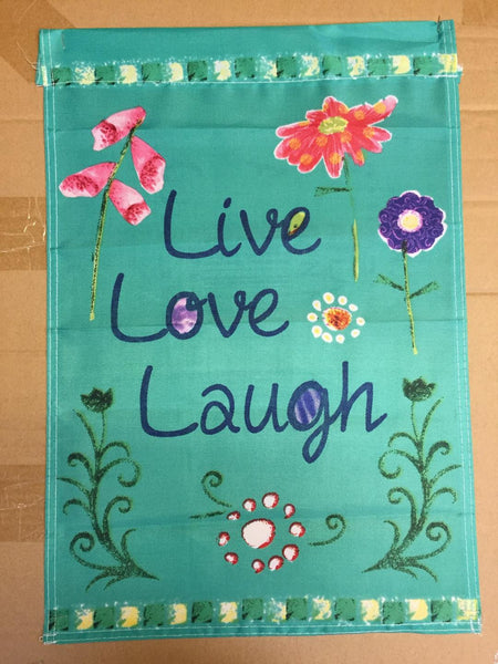 Live Love Laugh Printed Garden Flag Rough Tex ® Brand