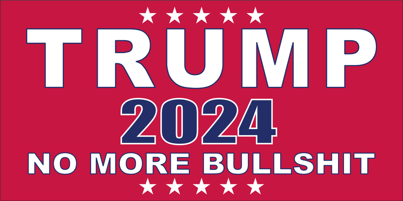 TRUMP NO MORE BULLSHIT 2024 RED Bumper Sticker Made in USA American Flag