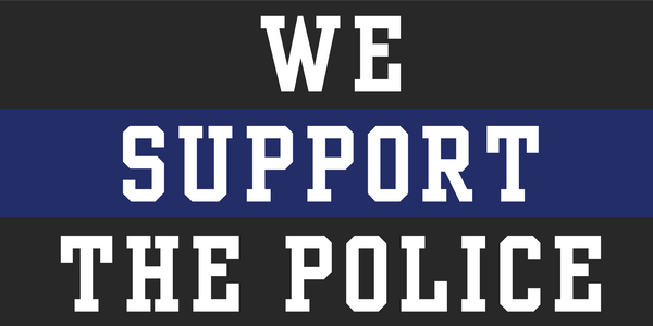 We Support The Police Blue Line - Bumper Sticker