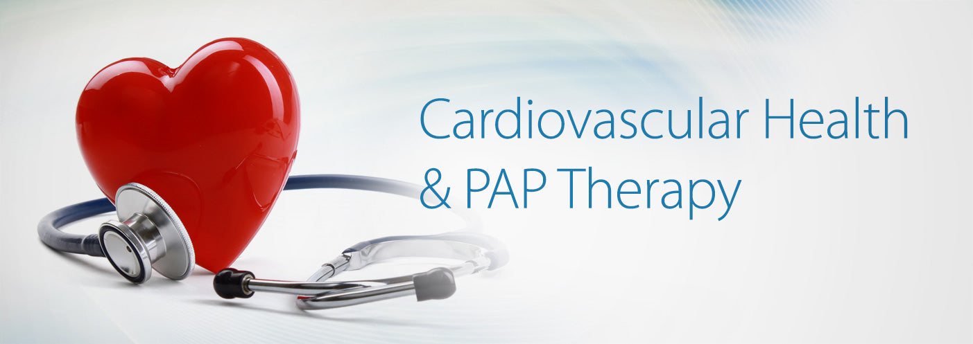 Cardiovascular Health & PAP Therapy
