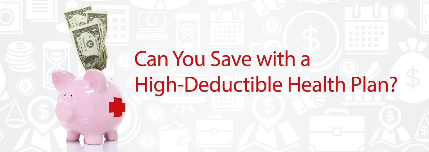 High-Deductible Health Plan