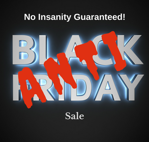 Anti Black Friday Sale