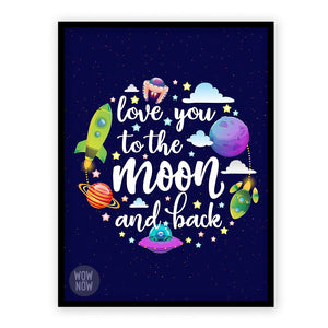 I Love You to The Moon and Back Space Print - (Unframed)