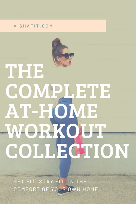 THE COMPLETE AT-HOME WORKOUT COLLECTION