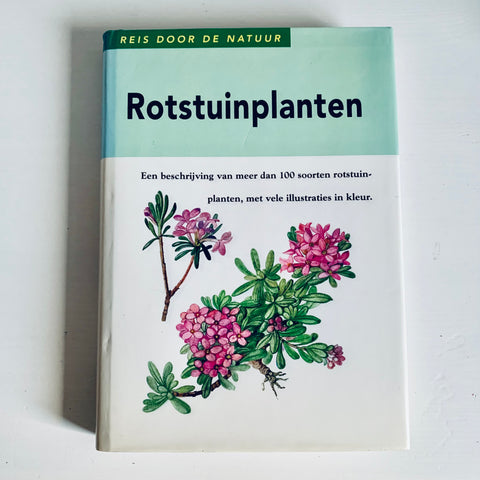 Book - Reis door de natuur - Rotstuinplanten (Dutch)