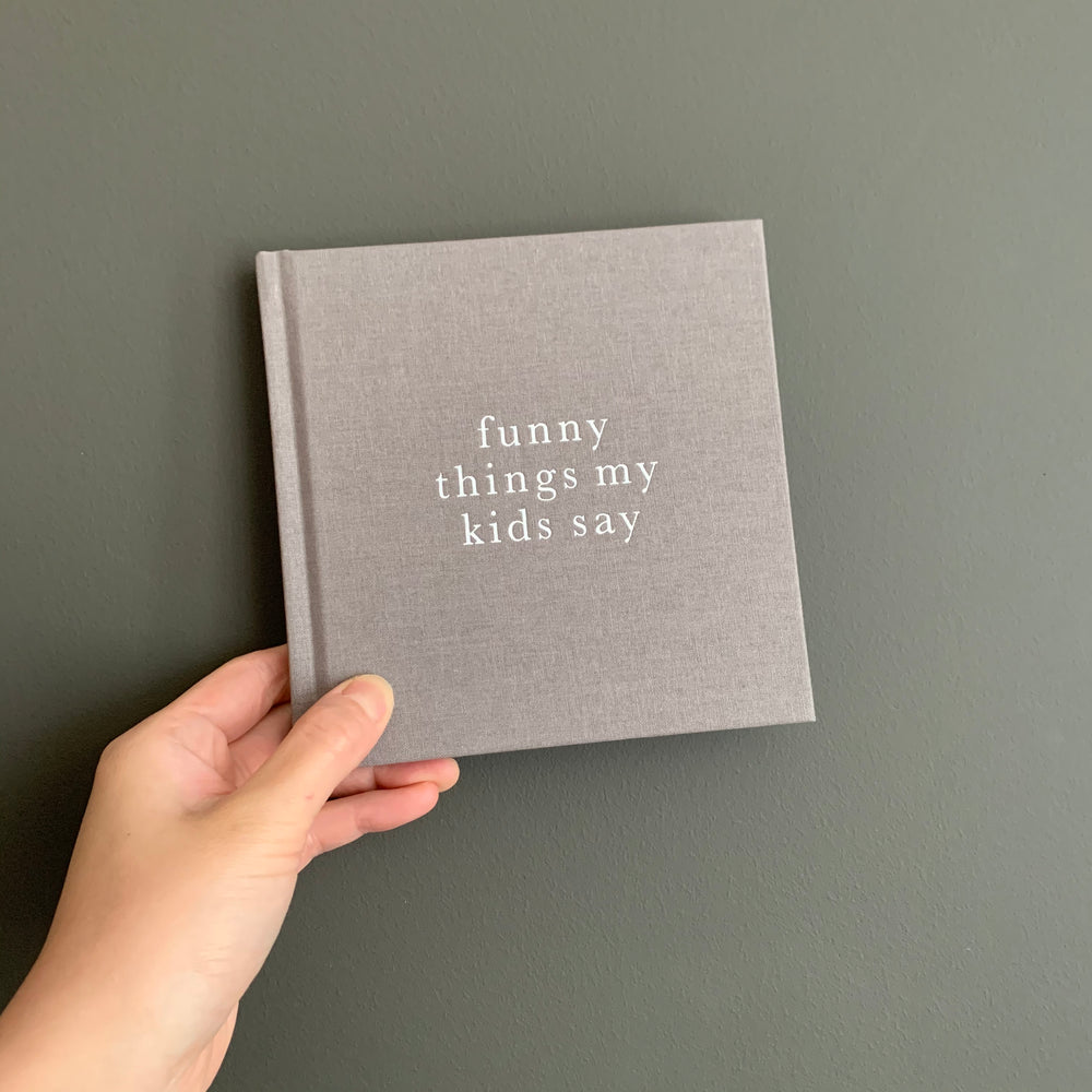 Funny Things My Kids Say GREY by Write To Me