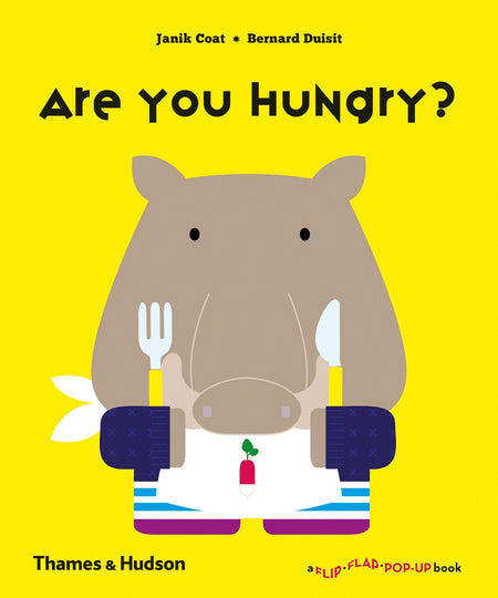 Are You Hungry? (A Flip Flap Pop Up Book)