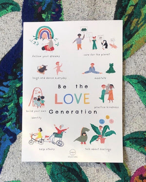 """Be the Love Generation"" Poster by Garcon Milano"