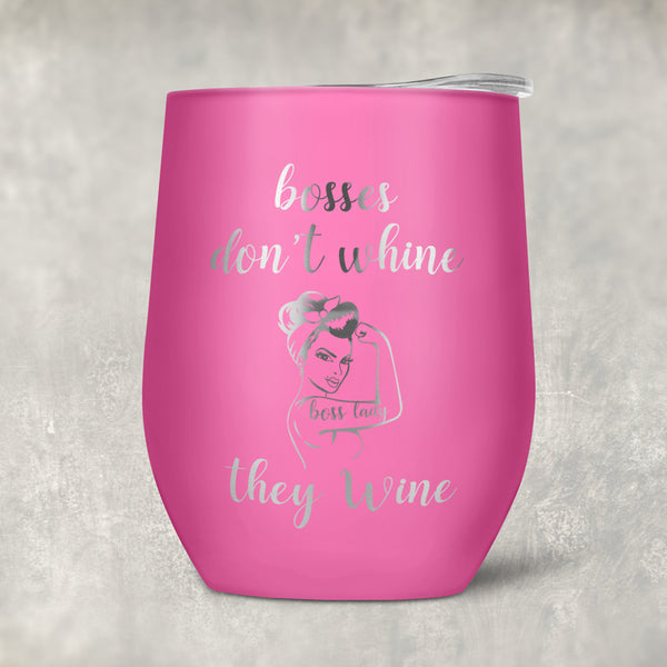 Bosses Don't Wine design on a pink wine tumbler