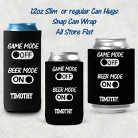 On Off Mode Personalized Can Huggers