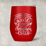Red stemless wine tumbler - Running on Wine and Christmas Cheer Personalized on second side