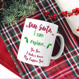 Dear Santa, I can explain coffee mugs with your funny excuse
