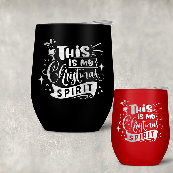 This is my Christmas Spirit design on custom wine tumblers. Shown on a red and a black tumbler but available on may colors