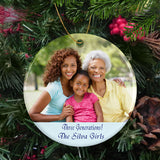 Three Generations, Grandma, Mom And Daughter Photo on a Circle Shaped Porcelain Ornament With Custom Text./