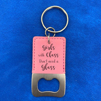 bottle opener key chain for Girls With Class