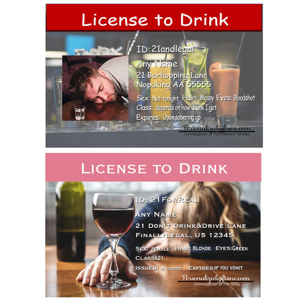 21st birthday joke License ids for girls and guys. both show an image of a bar with either male or female head down looking a tag drunk