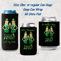 add your personalization to these two Irish Girls toasting a glass of beer and the Liquid Therapy quote.  Want one or the other removed? Just ask