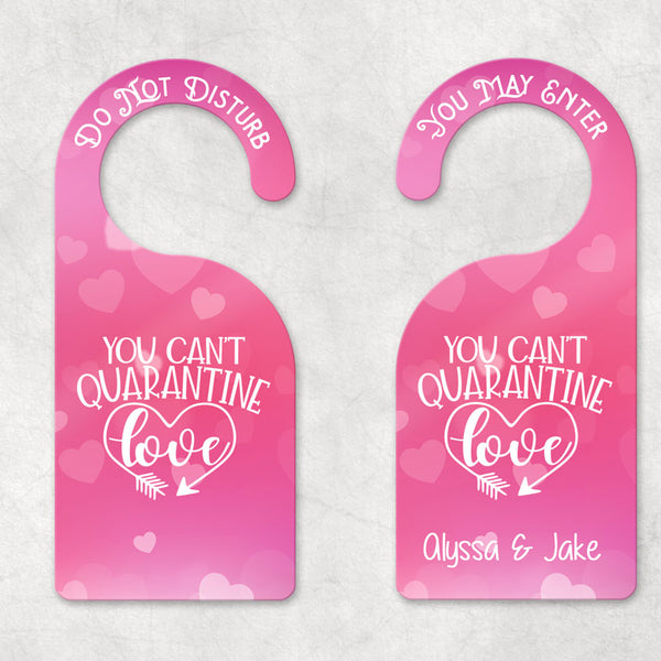 Can't Quarantine Love Couples Do Not Disturb Personalized Door Hangers