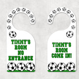 Both sides of the soccer door hangers are personalized with your enter and do not disturb message.