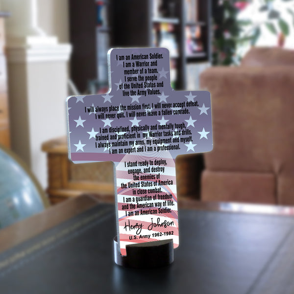 Desk Cross printed with Stars and Stripes Background and the Soldier's Creed and signed with any name, military branch and dates