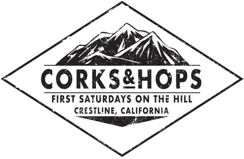 JUNE 1 - ARTISAN VENDOR Corks & Hops First Saturdays On The Hill - Crestline, Ca