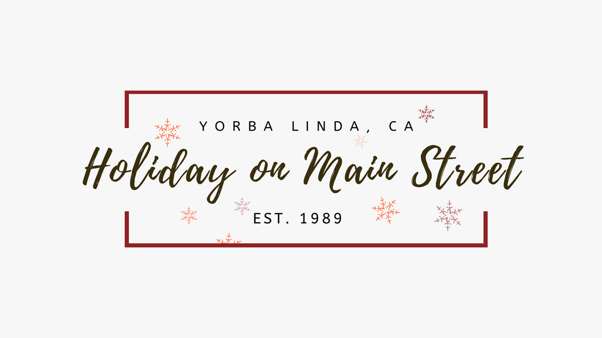 December 5, 2020- PRIME Pre-Packaged Food Vendor - Holiday On Main Street - Yorba Linda
