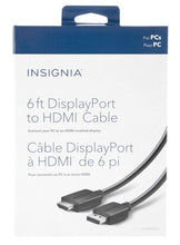 Load image into Gallery viewer, Insignia DisplayPort to HDMI Cable 6' (NS-PD06502-C) ($20 Incl Tax)