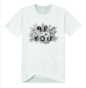 Be You Graphic T-shirt
