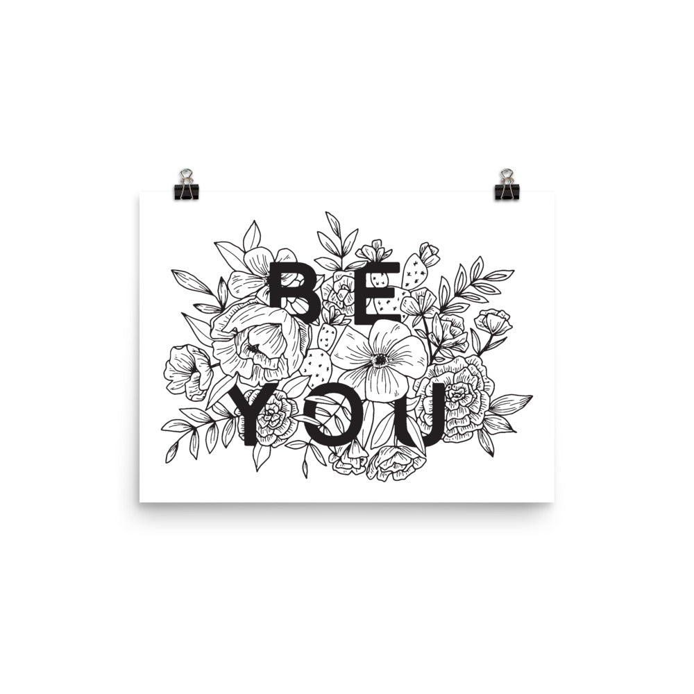 Be You Fine Art Print