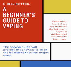 E-cigarettes: A Beginner's Guide To Vaping