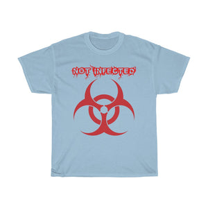 """Not Infected"" Unisex Heavy Cotton Tee"