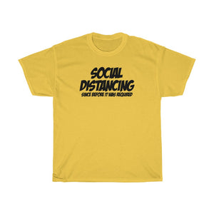 Social Distancing - Since Before It Was Required!
