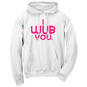 SoCloseToToast I Wub You Hoodie - NPnk on Wht