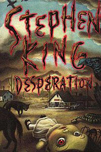 Desperation By: Stephen King