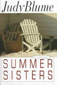 Summer Sisters By: Judy Blume