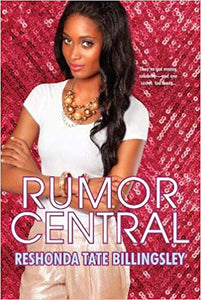 Rumor Central By: ReShonda Tate Billingsley