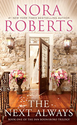 The Next Always By: Nora Roberts