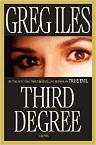 Third Degree By: Greg Iles