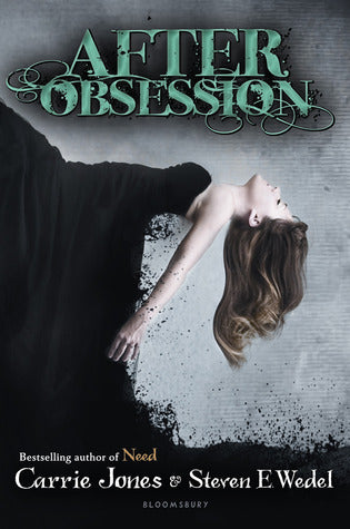 After Obsession By: Carrie Jones & Steven E. Wedel