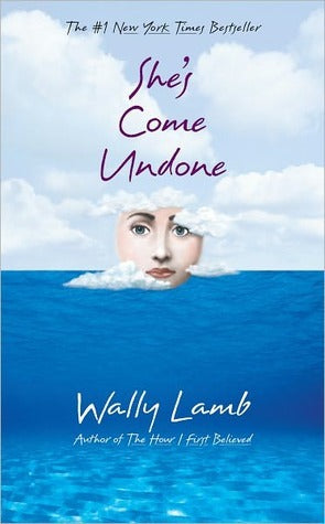 She's Come Undone By: Wally Lamb