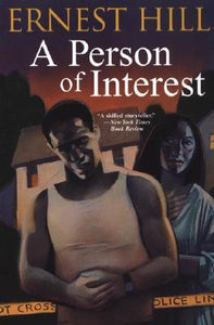 A Person of Interest By: Ernest Hill