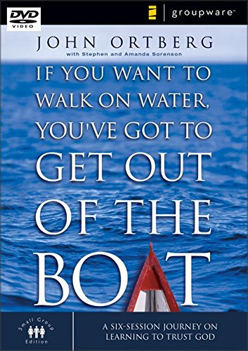 If You Want to Walk on Water Book & Participants Guide By: John Ortberg