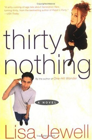 Thirty Nothing By: Lisa Jewell