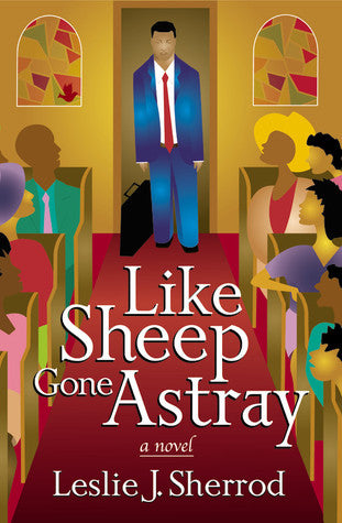 Like Sheep Gone Astray By: Leslie J. Sherrod