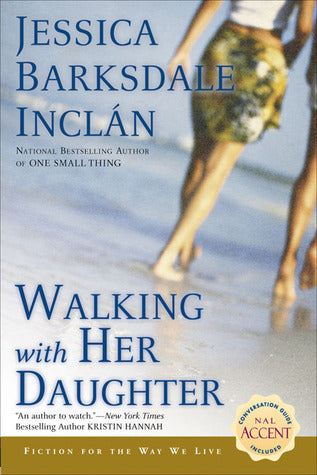 Walking with Her Daughter By: Jessica Barksdale Inclan