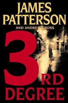 3rd Degree By: James Patterson & Andrew Gross