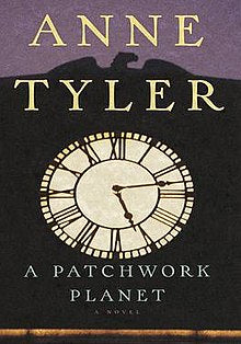 A Patchwork Planet By: Anne Tyler