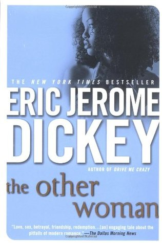 The Other Woman By: Eric Jerome Dickey