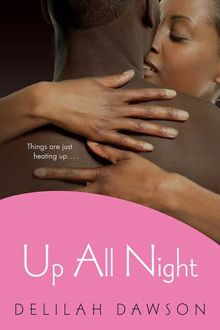 Up All Night By: Delilah Dawson