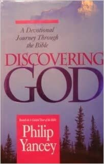 Discovering God By: Philip Yancey